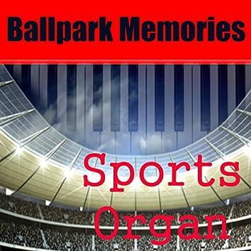 Sports Organ: Ballpark Memories