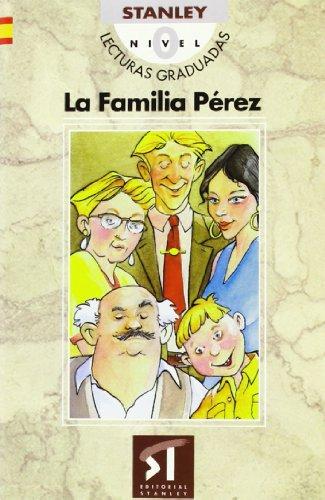 Lecturas graduadas Nivel 0 - La familia Pérez