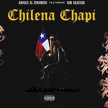 Chilena Chapi (feat. Kim Kadeshh.)