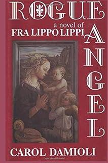 Rouge Angel: A Novel of Fra Lippo Lippi