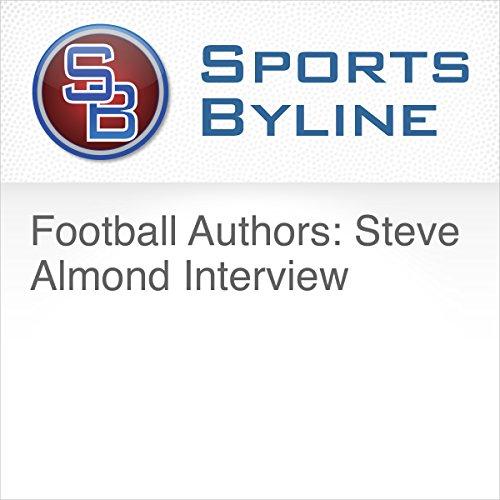Football Authors: Steve Almond Interview audiobook cover art