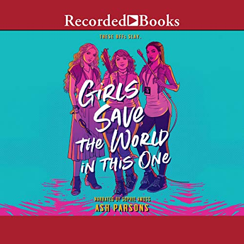Girls Save the World in This One audiobook cover art
