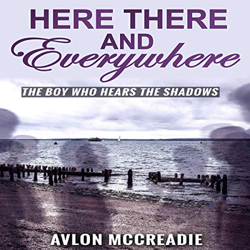Here, There, and Everywhere audiobook cover art