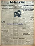 LIBERTE DU MASSIF CENTRAL [No 1238] du 22/09/1948 - LES INCIDENTS DE GRENOBLE - DE GAULLE - MARCEL CERDAN CHAMPION DU MONDE DES POIDS MOYENS - TONY ZALE - LA SESSION PLENIERE DE L'ORGANISATION DES NATIONS UNIES AU PALAIS DE CHAILLOT - LE PROBLEME SALAIRES- PRIX - PARIS A SALUE LES DEPOUILLES MORTELLES DE BERNADOTTE ET SEROT - LA TCHECOSLOVAQUIE DEMANDE A LA FRANCE L'EXTRADITION DE M. PAPANEK - ORSON WELLES BLESSE DANS UN ACCIDENT D'AVION - LE MARECHAL TITO SERAIT UN IMPOSTEUR - GREVE DANS