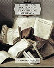 The Life and Doctrine of St. Catherine of Genoa