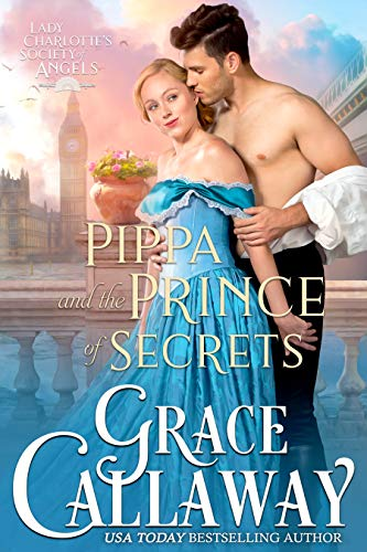 Pippa and the Prince of Secrets (Lady Charlotte's Society of Angels Book 2) (English Edition)