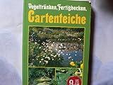 Vogeltränken , Fertigbecken , Gartenteiche [Taschenbuch].