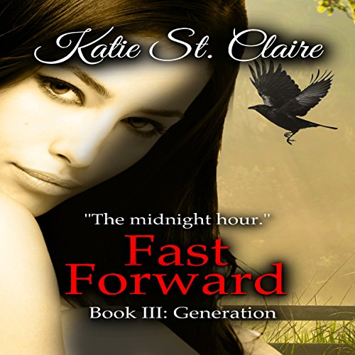 Fast Forward: Book III: Generation audiobook cover art