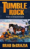 Tumble Rock: Part 1: Stagecoach (English Edition)