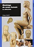Modelage du corps humain - La silhouette
