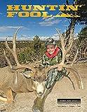 The Huntin' Fool Magazine