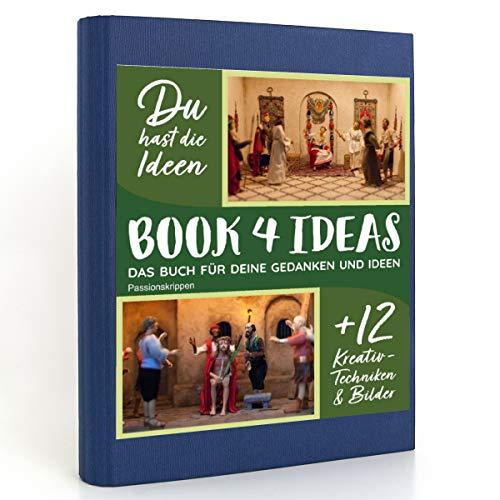 BOOK 4 IDEAS modern | Passionskrippen, Eintragbuch mit Bildern