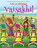 Let's Celebrate Vaisakhi! (Punjab's Spring Harvest Festival, Maya & Neel's India Adventure Series, Book 7) (Volume 7)