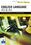 Revision Express AS and A2 English Language (Direct to learner Secondary)