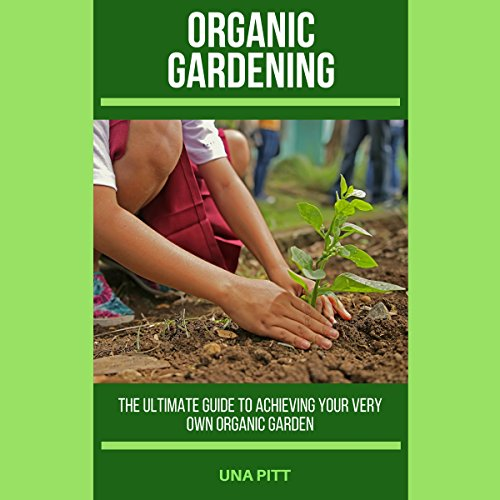 Organic Gardening audiobook cover art