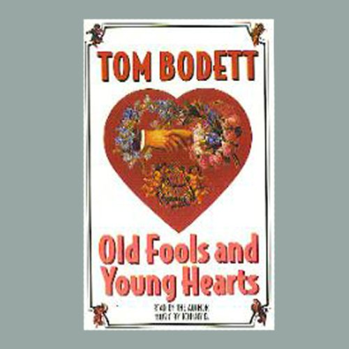 Old Fools and Young Hearts audiobook cover art