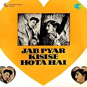 Jab Pyar Kisi Se Hota Hai (Original Motion Picture Soundtrack)