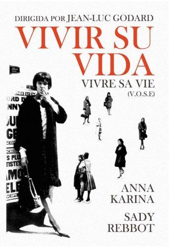 Vivre Sa Vie - Vivir su Vida (V.O.S.E) - Jean-Luc Godard