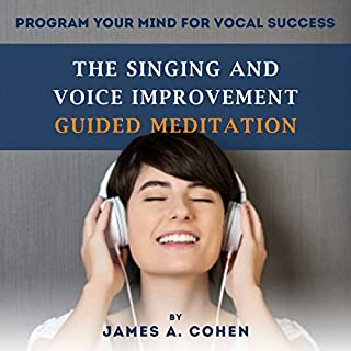 The Singing and Voice Improvement Guided Meditation cover art