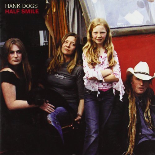 Half Smile by Hank Dogs (2008-04-01)