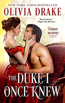 The Duke I Once Knew (Unlikely Duchesses Book 1) by [Olivia Drake]