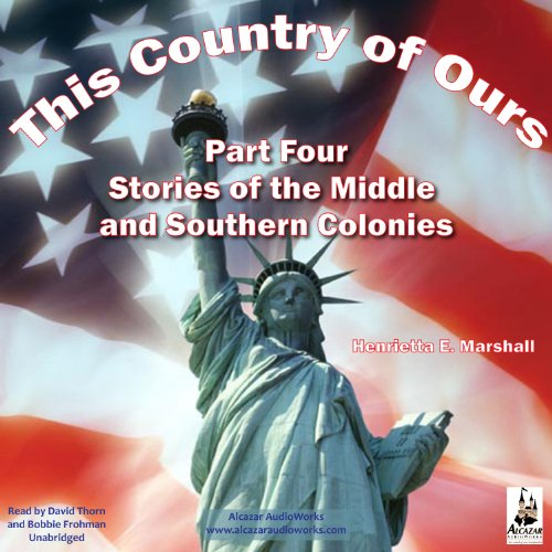 This Country of Ours, Part 4                   By:                                                                                                                                 Henrietta Marshall                               Narrated by:                                                                                                                                 David Thorn,                                                                                        Bobbie Frohman                      Length: 1 hr and 47 mins     3 ratings     Overall 3.7