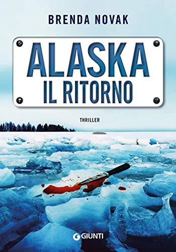 Alaska. Il ritorno