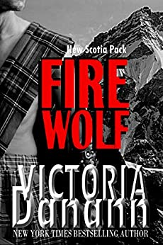 Fire Wolf (New Scotia Pack Book 3) by [Victoria Danann]