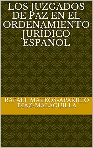 Los juzgados de paz en el ordenamiento jurídico español