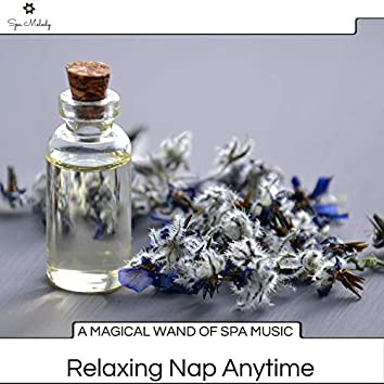 A Magical Wand Of Spa Music - Relaxing Nap Anytime