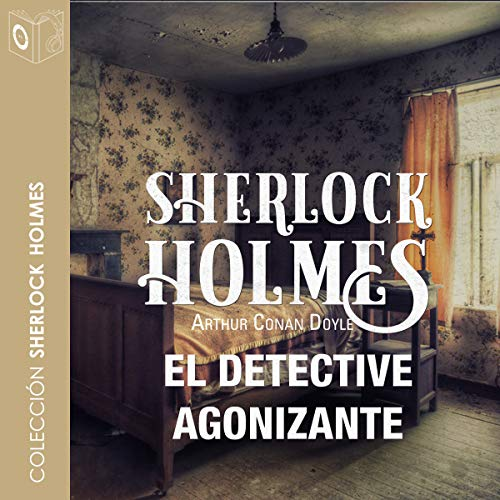 El detective agonizante [The Agonizing Detective] audiobook cover art