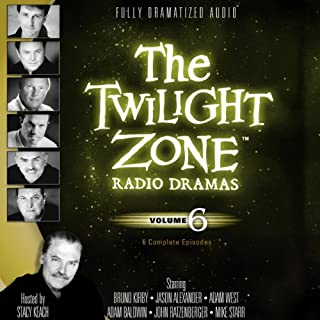 The Twilight Zone Radio Dramas, Volume 6                   By:                                                                                                                                 Rod Serling                               Narrated by:                                                                                                                                 full cast                      Length: 3 hrs and 48 mins     63 ratings     Overall 4.7