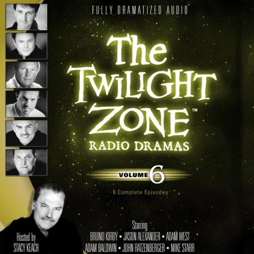 The Twilight Zone Radio Dramas, Volume 6 audiobook cover art