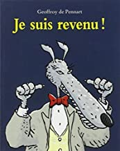 Je Suis Revenu! (French Edition) by G Pennart (2004-06-20)