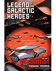 Legend of the Galactic Heroes, Vol. 8: Desolation (8)