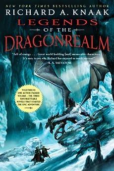 Legends of the Dragonrealm by [Richard A. Knaak]
