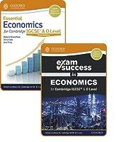 Essential Economics for Cambridge IGCSE (R) and O Level: Student Book & Exam Success Guide Pack