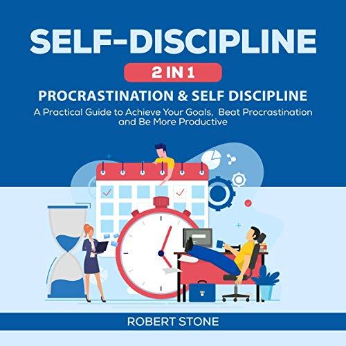 Self-Discipline 2 in 1: Procrastination & Self Discipline  By  cover art