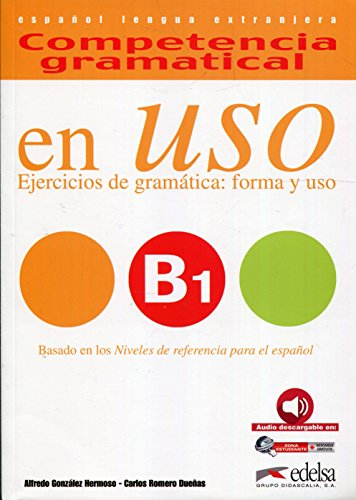 En uso. B1. Competencia gramatical. Per le Scuole superiori. Con espansione online: Competencia gramatical - en uso B1 - Libro del alumno - Audio descargable: 3