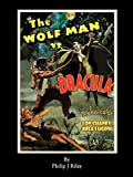 The Wolf Man vs. Dracula: An Alternate History for Classic Film Monsters