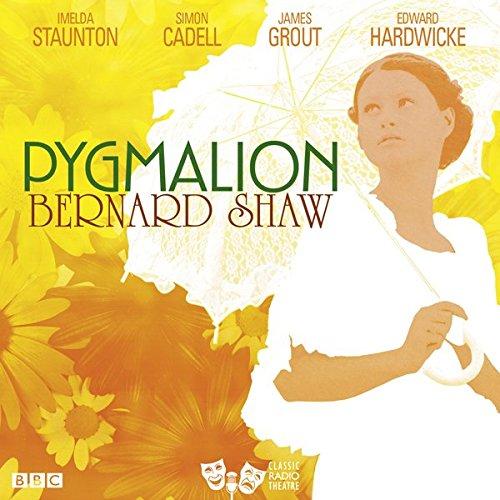 Pygmalion (Classic Radio Theatre) cover art