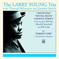 Testifying + Young Blues + Groove Street by The Larry Young Trio