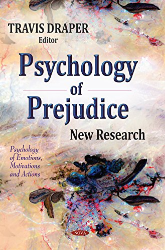 Psychology of Prejudice: New Research (Psychology of Emotions, Motivations and Actions)