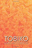 Tobiko Lined Notebook: Red Caviar For Sushi Cover, Blank Lined Journal for Writing
