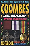 Life is great in Coombes Adur West Sussex: Notebook | 120 pages - 60 Lined pages + 60 Squared pages | White Paper | 9x6 inches | Ideal for Notebook | Journal | Todos | Diary | Composition book |