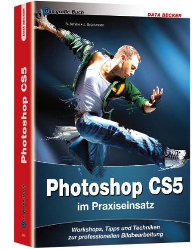 Das grosse Buch zu Photoshop CS5