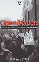 Open Borders: The Case Against Immigration Controls