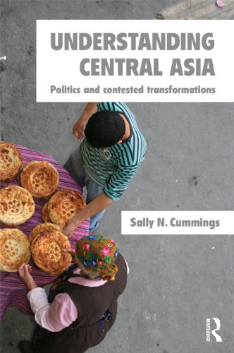 Understanding Central Asia: Politics and Contested Transformations (English Edition)