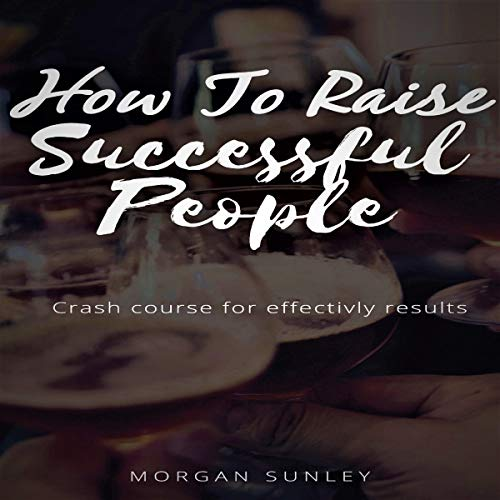 How to Raise Succesful People cover art