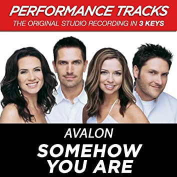 Somehow You Are (Performance Tracks)